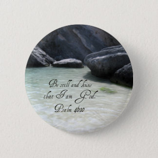 Psalm 46:10 6 cm round badge