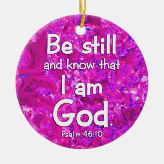 Psalm 46:10 Be Still & Know Pink Bible Verse Quote Round Ceramic Decoration