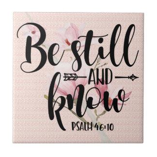 PSALM 46 10 BE STILL TILE