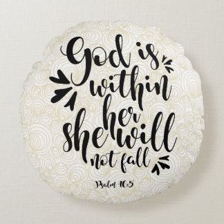 PSALM 46 5 GOD IS WITHIN HER ROUND CUSHION