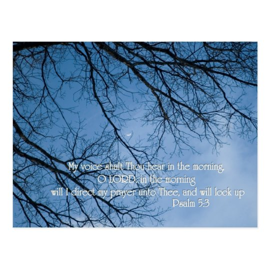 Psalm 5:3  My voice shall Thou hear in the morning Postcard