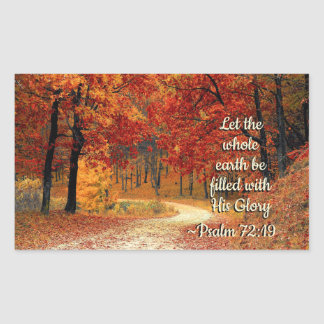 Psalm 72:19 Let the Earth be Filled with His Glory Rectangular Sticker