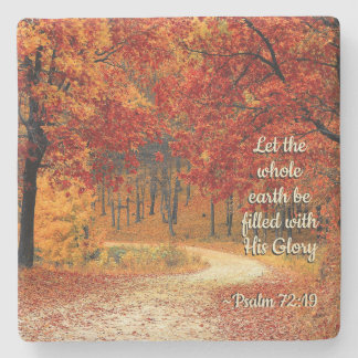Psalm 72:19 Let the Earth be Filled with His Glory Stone Coaster