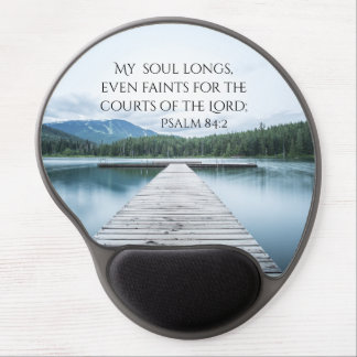 Psalm 84:2 Scripture, Pier on Lake Gel Mouse Pad