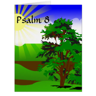 Psalm 8 Encouragement Card