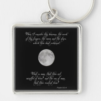 Psalm 8, verses 3 and 4 and the full moon key ring