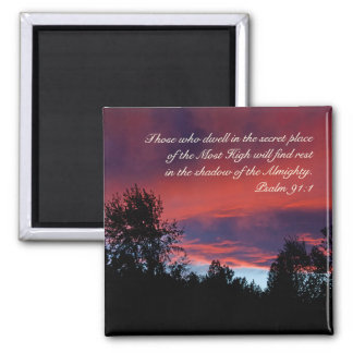 Psalm 91 Those who dwell in the secret place, Magnet