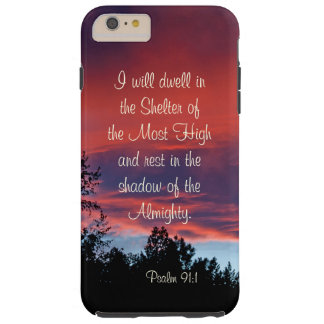 Psalm 91 Those who dwell in the secret place, Tough iPhone 6 Plus Case
