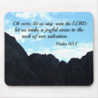 Psalm 95:1 O come, let us sing unto the Lord Mouse Pad