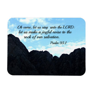 Psalm 95:1 O come, let us sing unto the Lord Rectangular Photo Magnet