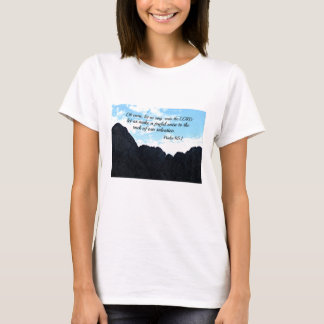 Psalm 95:1 O come, let us sing unto the Lord T-Shirt