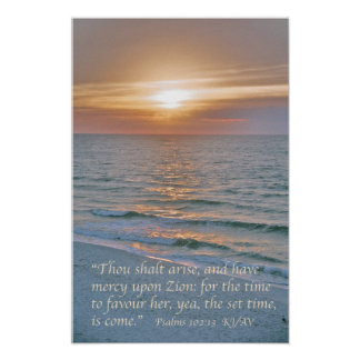 Psalms 102:13 with Pensacola Beach Sunrise Poster