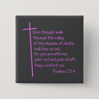 Psalms 23:4 Pink 15 Cm Square Badge