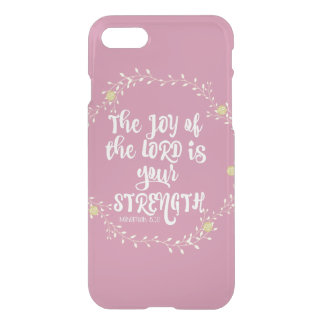 Psalms: Joy of Lord is Strength Verse iPhone 7 Case