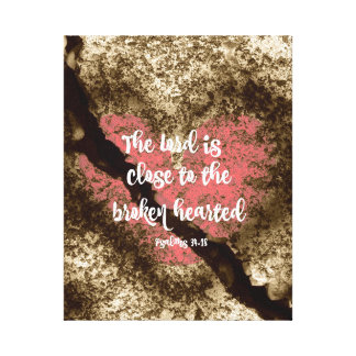 Psalms: Lord is close to the Broken Hearted Canvas Print