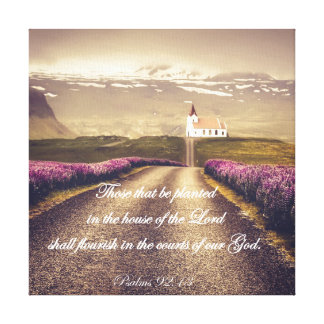 Psalms: Planted in the House of the Lord Verse Canvas Print