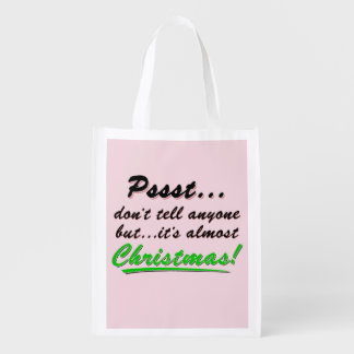 Pssst...almost CHRISTMAS (blk) Reusable Grocery Bag