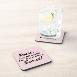Pssst...I can't keep a SECRET (blk) Coaster
