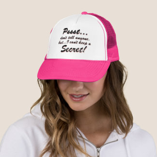 Pssst...I can't keep a SECRET (blk) Trucker Hat