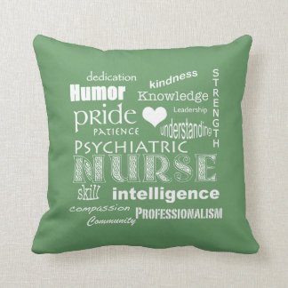 Psychiatric Nurse Pride Attributes-Green Cushion
