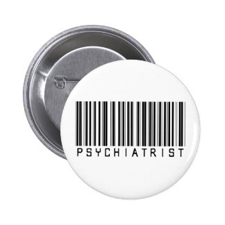 Psychiatrist Bar Code 6 Cm Round Badge