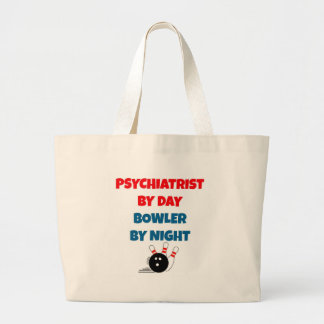 Psychiatrist by Day Bowler by Night Large Tote Bag