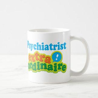 Psychiatrist Extraordinaire Gift Idea Coffee Mug