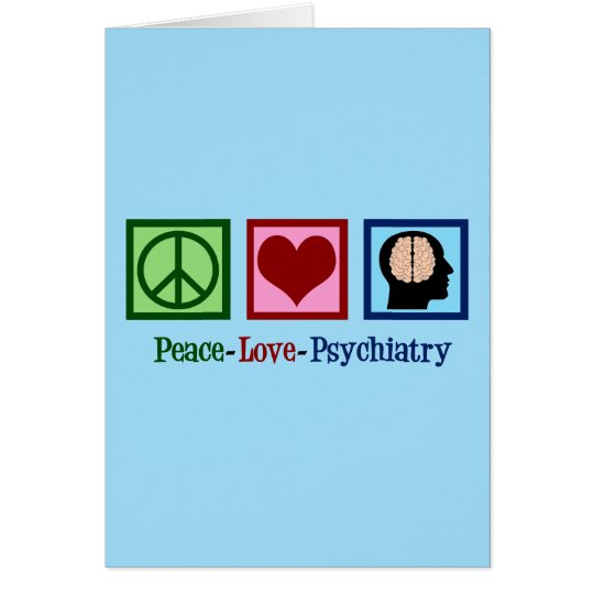 Psychiatrist Peace Love Psychiatry Card