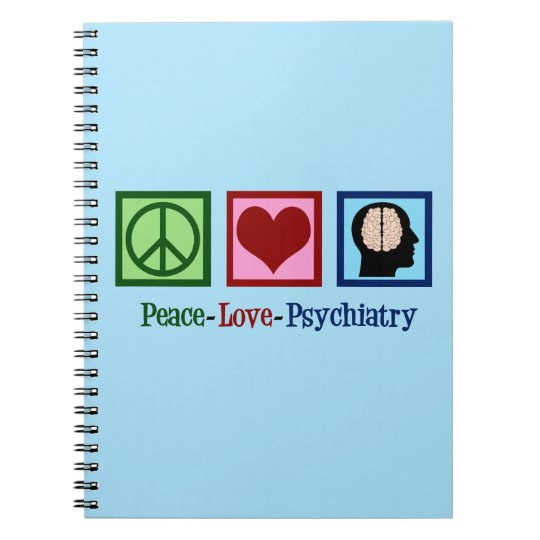 Psychiatrist Peace Love Psychiatry Spiral Notebook