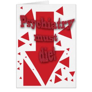 Psychiatry must die II Card