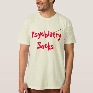Psychiatry Sucks Organic Shirt