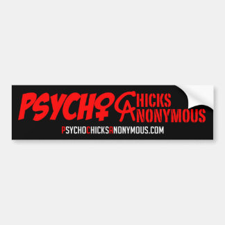 Psycho Chicks Anonymous Sticker #1 Bumper Sticker