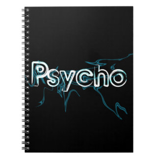 Psycho Glowing Text Notebooks
