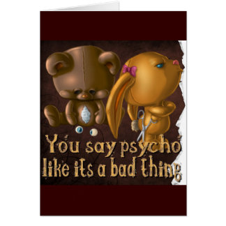psycho greeting card