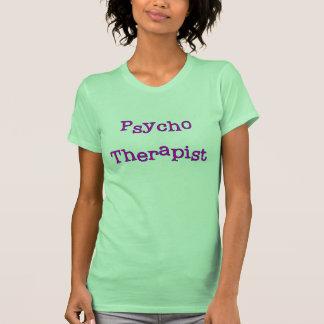 Psycho Therapist T-shirts