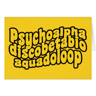 Psychoalphadiscobetabioaquadoloop Greeting Card