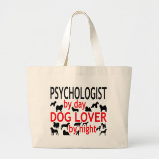 Psychologist by Day Dog Lover by Night Large Tote Bag