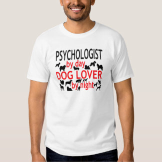 Psychologist by Day Dog Lover by Night T-Shirt