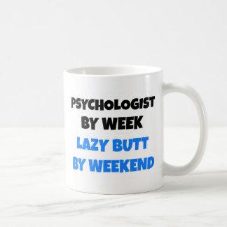 Psychologist by Week Lazy Butt by Weekend Coffee Mug