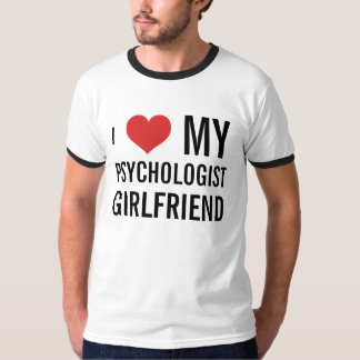 Psychologist Girlfriend Tshirt