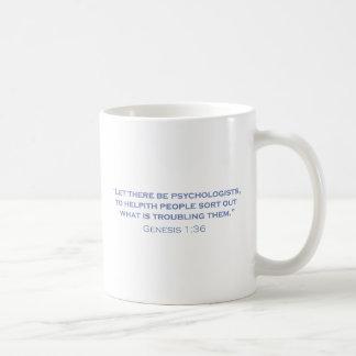 Psychologists / Genesis Coffee Mug