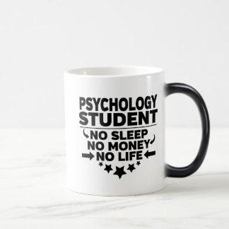 Psychology Student No Sleep No Money No Life Magic Mug
