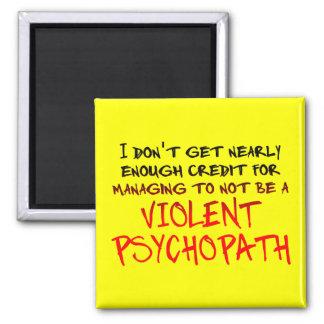 Psychopath Credit Funny Fridge Magnet