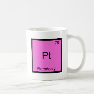 Pt - Pterodactyl Funny Chemistry Element Symbol Coffee Mug