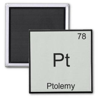 Pt - Ptolemy Funny Chemistry Element Symbol Tee Magnet