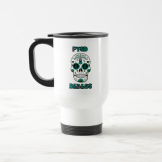 PTSD Badass sugar skull Travel Mug