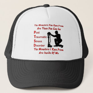 PTSD The Monsters I Run From Are Inside of Me Trucker Hat