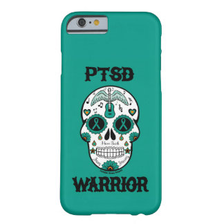 PTSD WARRIOR sugar skull Barely There iPhone 6 Case