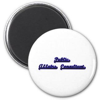 Public Affairs Consultant Classic Job Design 2 Inch Round Magnet