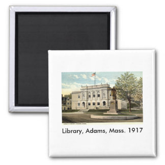 Public Library, Adams, Mass. 1917 Square Magnet